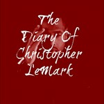 The Diary of Christopher LeMark