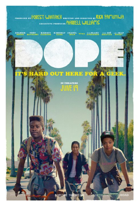 Go see the film, DOPE!